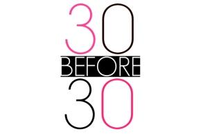 30 Before 30List