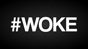 Am I WokeEnough?
