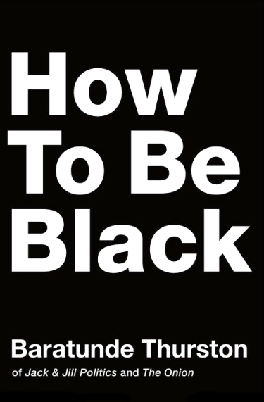 How_to_Be_Black